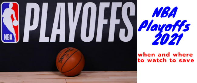 NBA Playoffs 2021: When and Where to Watch to Save
