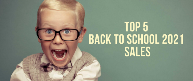Top 5 Back to School 2021 Sales