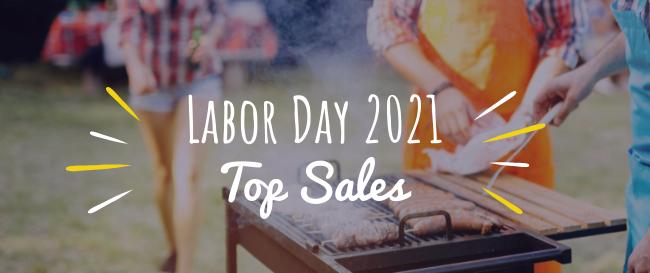 Labor Day 2021 Top Sales