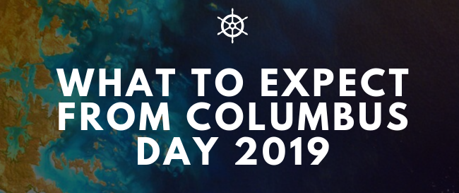 What To Expect From Columbus Day 2019